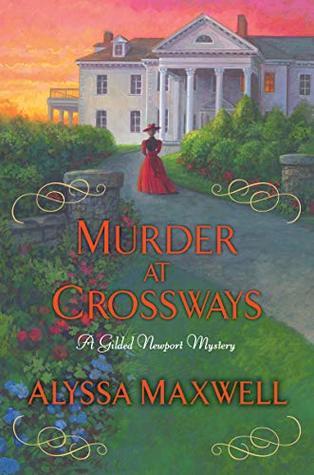 Murder at Crossways (Gilded Newport Mysteries #7)