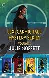 Lexi Carmichael Mystery Series Volume 3 by Julie Moffett