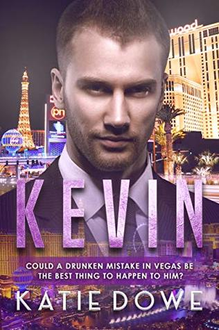 Kevin: An Accidental Marriage Romance by Katie Dowe