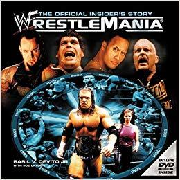 WWF WrestleMania: The Official Insider's Story