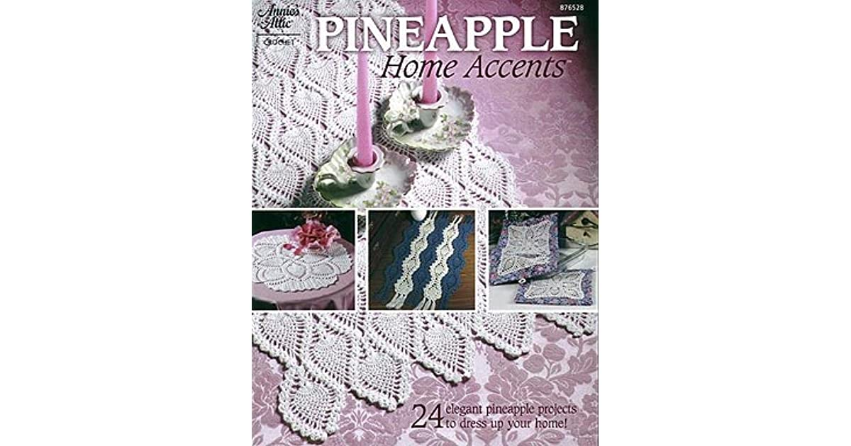 Pineapple Home Accents ~ 24 Projects Annie/'s Attic crochet pattern book NEW