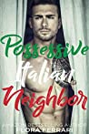 Possessive Italian Neighbor (A Man Who Knows What He Wants #85)