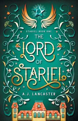The Lord of Stariel by A.J. Lancaster