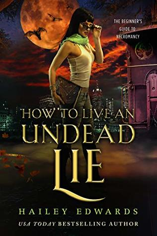 How to Live an Undead Lie (Beginner's Guide to Necromancy, #5)