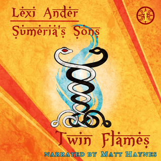 Twin Flames (Sumeria's Sons, #1) by Lexi Ander