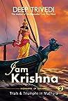 I am Krishna - Volume 2: Trials & Triumphs In Mathura