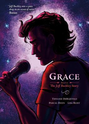 Grace Based on the Jeff Buckley Story