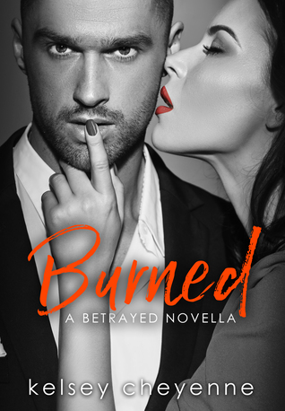 Burned (A Betrayed Novella)