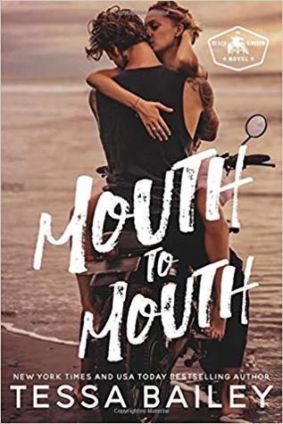 Mouth to Mouth (Beach Kingdom, #1)