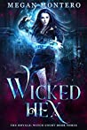 Wicked Hex (The Royals: Witch Court Book 3)