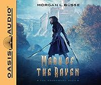 Mark of the Raven (The Ravenwood Saga #1)