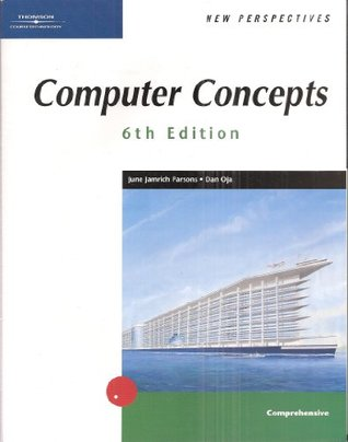 New Perspectives (Set of 3 Books): Computer Concepts 6th Edition, Comprehensive/ Microsoft Internet Explorer 6, Brief/ Microsoft Windows XP, Brief (Thomson Course Technology)