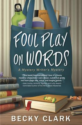Foul Play on Words (Mystery Writer's Mystery, #2)