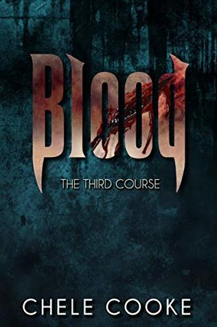Blood: The Third Course (Teeth Dark Paranormal Vampire Series Book 3)