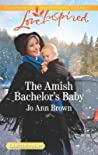 The Amish Bachelor's Baby (Amish Spinster Club #3)