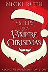 7 Steps For A Vampire Christmas (Bonds of Damurios, #2.5)