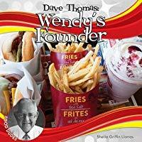 Dave Thomas- Wendy's Founder (Food Dudes)