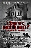 Demonic Household: See Owner's Manual