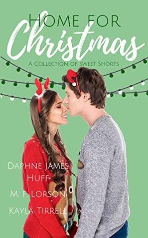 Home for Christmas by Daphne James Huff