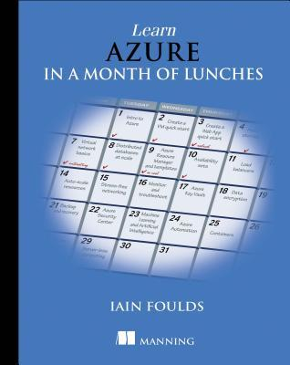 Learn Azure in a Month of Lunches by Iain Foulds