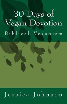 30 Days of Vegan Devotion: Biblical Veganism