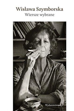 Wiersze Wybrane 1 By Wisława Szymborska
