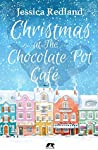 Christmas at The Chocolate Pot Café (Whitsborough Bay, #7)