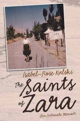 The Saints of Zara: An Intimate Memoir