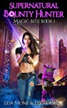 Magic Bite (Supernatural Bounty Hunter, #1) ebook download free