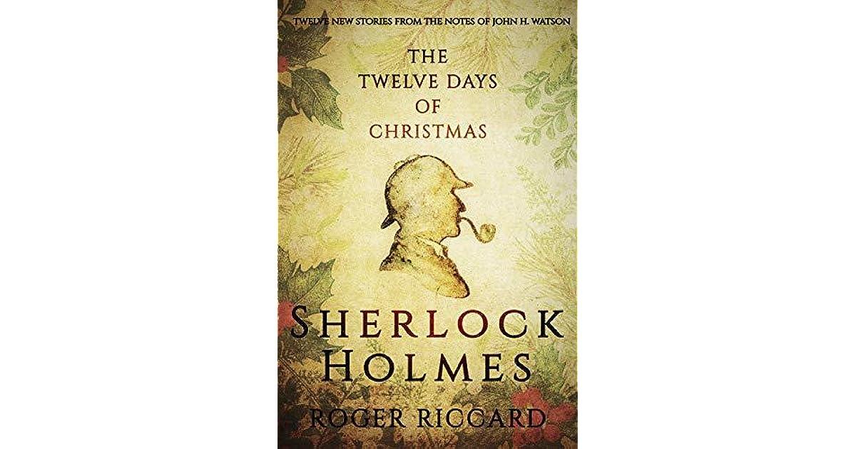 Twelve Days Of Christmas Notes.Sherlock Holmes And The Twelve Days Of Christmas By Roger