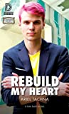 Rebuild My Heart (Lexington Lovers, #4)