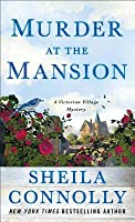 Murder at the Mansion: A Victorian Village Mystery