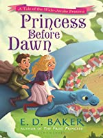 Princess Before Dawn
