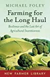 Farming for the Long Haul