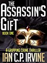 The Assassin's Gift: Book One