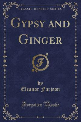 Gypsy and Ginger