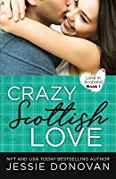 Crazy Scottish Love