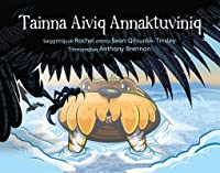 The Walrus Who Escaped (Inuktitut)