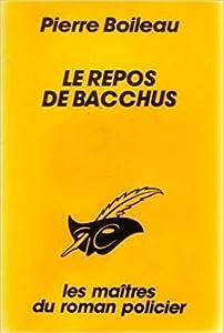 Le repos de Bacchus