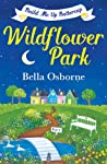 Build Me Up, Buttercup (Wildflower Park Series, #1)