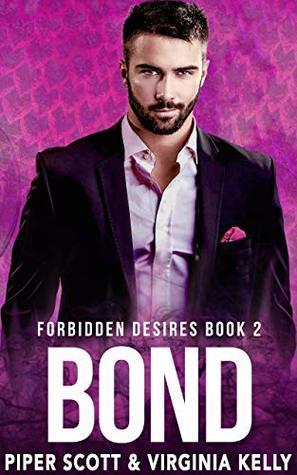 Bond (Forbidden Desires, #2)