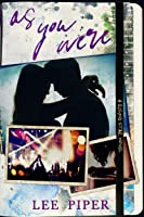 As You Were (Rising Star, #2)