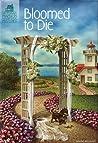 Bloomed To Die (Victorian Mansion Flower Shop Mysteries #2)