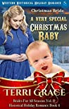 Christmas Bride - A Very Special Christmas Baby (Brides For All Seasons Volume 4)
