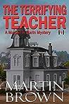 The Terrifying Teacher: Murder in Marin Mystery - Book 4 (Murder in Marin Mysteries)
