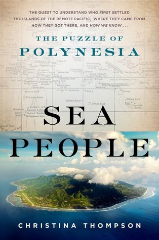 Sea People: The Puzzle of Polynesia