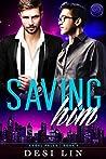 Saving Him (Angel Falls Book 1)
