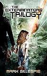 The Exterminators Trilogy: A Post-Apocalyptic Thriller Box Set