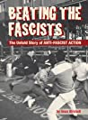 Beating the Fascists by Sean Birchall