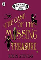The Case of the Missing Treasure (Murder Most Unladylike, #6.5)